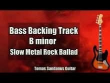 Embedded thumbnail for Bass Backing Track B minor - Bm - Sad Slow Metal Rock Ballad - NO BASS