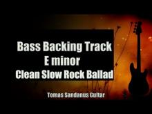 Embedded thumbnail for Bass Backing Track E minor - Epic Clean Slow Rock Ballad - NO BASS - Chords - Scale - BPM