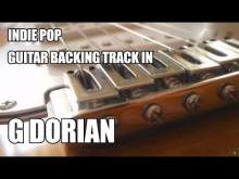 Embedded thumbnail for Indie Pop Guitar Backing Track In G Dorian