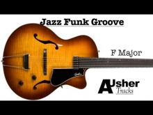 Embedded thumbnail for Jazz Funk Groove in F major | Guitar Backing Track