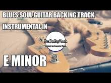 Embedded thumbnail for Blues Soul Guitar Backing Track Instrumental In E Minor