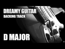 Embedded thumbnail for Dreamy Guitar Backing Track in D Major / B Minor