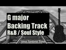 Embedded thumbnail for G major Backing Track - R&B Soul Guitar Jam Backtrack