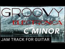 Embedded thumbnail for Groovy Electronica Backing Track for Guitar in C minor (Cm)