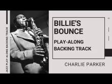 Embedded thumbnail for BILLIE'S BOUNCE (Charlie Parker)   Jazz Play-Along Backing Track