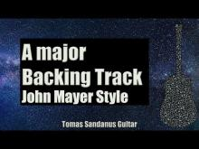 Embedded thumbnail for John Mayer Style Backing Track in A Major | Sad Rock Ballad Guitar Backtrack | Chords | Scale | BPM