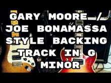 Embedded thumbnail for Gary Μoore / Joe Bonamassa Style Backing Track G Minor