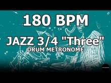"Embedded thumbnail for Jazz 3/4 ""Three"" | Drum Metronome Loop | 180 BPM"