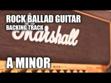 Embedded thumbnail for Rock Ballad Guitar Backing Track In Am