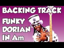 Embedded thumbnail for FUNKY DORIAN IN Am BACKING TRACK