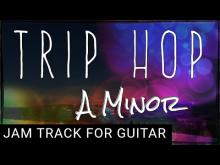 Embedded thumbnail for Trip Hop Backing Track For Guitar in A minor (Am)