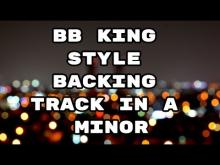 Embedded thumbnail for BB King Style Backing Track (Am)