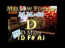 Embedded thumbnail for D Major (D F# A) Mellow Fusion - M.M.=80 - One Chord Vamp
