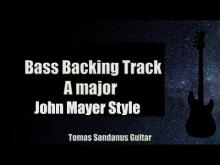 Embedded thumbnail for Bass Backing Track - A major - John Mayer Style - Sad Rock Ballad - NO BASS - Chords - Scale - BPM