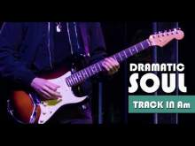 Embedded thumbnail for Dramatic Bluesy Soul Groove Guitar Backing Track Jam in Am