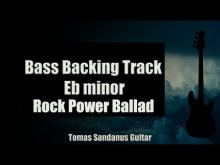 Embedded thumbnail for Bass Backing Track Eb minor - E flat - Sad Rock Power Ballad - NO BASS - Chords - Scale - BPM