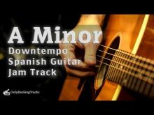 Embedded thumbnail for Downtempo Spanish Guitar Backing Track (A Minor)