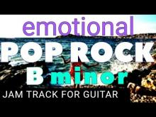 Embedded thumbnail for Emotional Pop Rock Ballad Backing Track For Guitar in B Minor