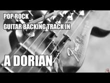 Embedded thumbnail for Pop Rock Guitar Backing Track In A Dorian (My 100th Guitar Backing Track!!)