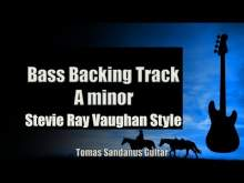 Embedded thumbnail for Bass Backing Track A minor - SRV Style Sad Slow Blues - NO BASS - Chords - Scale - BPM