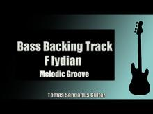 Embedded thumbnail for Bass Jam Track in F lydian | Melodic Pop Rock Groove