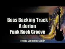 Embedded thumbnail for Bass Backing Track A dorian - Funk Rock Groove - NO BASS