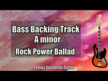 Embedded thumbnail for Bass Backing Track A minor - Am - Sad Rock Power Ballad - NO BASS