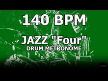 """Embedded thumbnail for Jazz """"Four""""   Drum Metronome Loop   140 BPM"""
