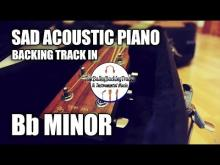 Embedded thumbnail for Sad Acoustic Piano Guitar Backing Track In Bb Minor