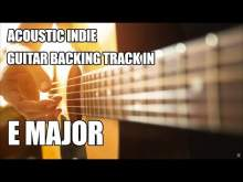 Embedded thumbnail for Acoustic Indie Guitar Backing Track In E Major