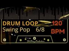 Embedded thumbnail for SWING POP in 6/8 - DRUM LOOP 120 BPM (Backing Track Bateria)