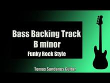 Embedded thumbnail for Bass Backing Track Jam in B minor | Funky Rock Style