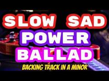Embedded thumbnail for Slow Sad Power Ballad Backing Track in Am