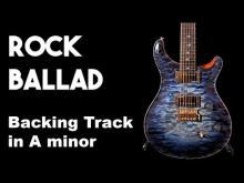 Embedded thumbnail for Rock Ballad Backing Track in Am SZBT 25