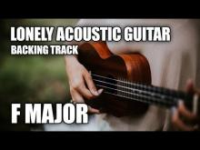 Embedded thumbnail for Lonely Acoustic Guitar Backing Track In F Major