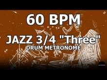 "Embedded thumbnail for Jazz 3/4 ""Three""   Drum Metronome Loop   60 BPM"
