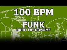 Embedded thumbnail for Funk | Drum Metronome Loop | 100 BPM