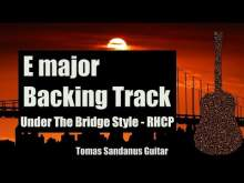 Embedded thumbnail for Under The Bridge Style Backing Track in E major - Red Hot Chili Peppers Rock Guitar Jam Backtrack