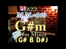 Embedded thumbnail for G#m Minor (G# B D#) - Jazz - M.M.=140 - One Chord Backing Track