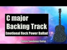 Embedded thumbnail for C major Backing Track - Slow Emotional Rock Power Ballad Guitar Jam Backtrack