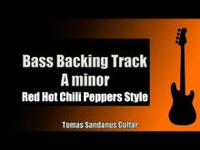 Embedded thumbnail for Bass Backing Track in Jam A Minor | John Frusciante Red Hot Chili Peppers Figure 8 Style
