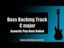 Embedded thumbnail for Bass Backing Track C major - Acoustic Pop Rock Ballad