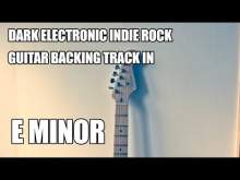 Embedded thumbnail for Dark Electronic Indie Rock Instrumental In E Minor