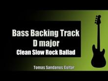 Embedded thumbnail for Bass Backing Track Jam in D Major with Chords | Clean Slow Rock Ballad