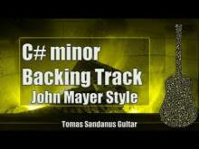 Embedded thumbnail for Slow Dancing in a Burning Room Style Backing Track in C# minor -John Mayer Pop Rock Guitar Backtrack