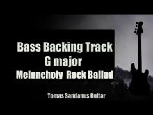 Embedded thumbnail for Bass Backing Track G major - Melancholy Rock Ballad - NO BASS - Chords - Scale - BPM