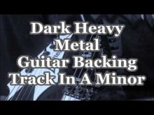 Embedded thumbnail for Dark Heavy Metal Guitar Backing Track In A Minor
