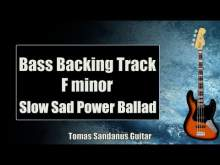 Embedded thumbnail for Bass Backing Track F minor - Fm - Slow Sad Power Ballad - NO BASS