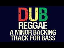 Embedded thumbnail for Reggae Dub A Minor Backing Track For Bass