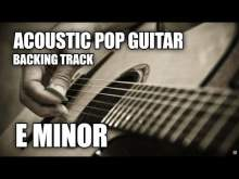 Embedded thumbnail for Acoustic Pop Guitar Backing Track In E Minor